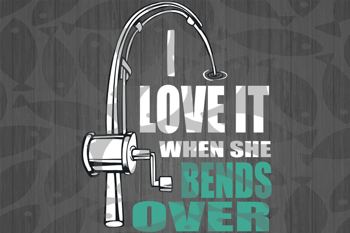 I Love It When She Bends Over Fishing Svg Fishing Lover Svg Fishing Lover Gift Fishing Gift Gift For Man Gift F In 2020 Fishing Gifts Gift For Lover Gifts For Him