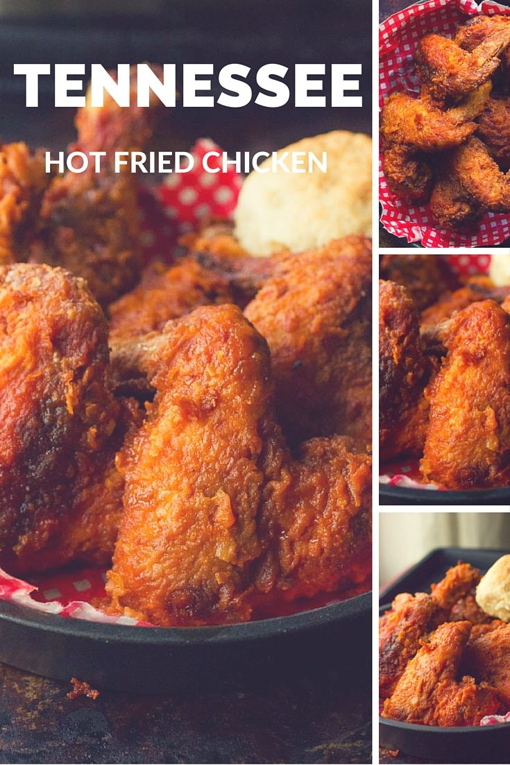tennessee hot fried chicken recipe fried chicken southern recipes easy dinner recipes pinterest