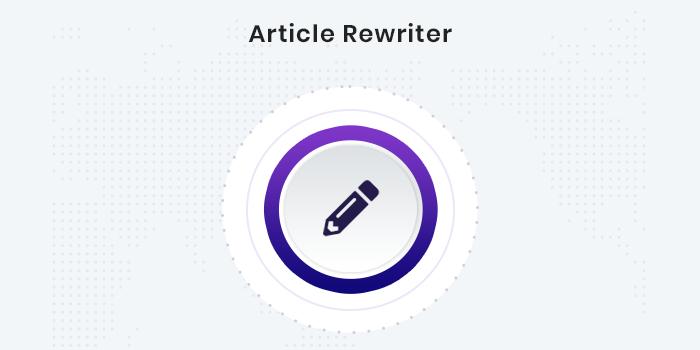 Ai Article Rewriter In 2020 Word Sentence Online Tool Sentences Paraphrase