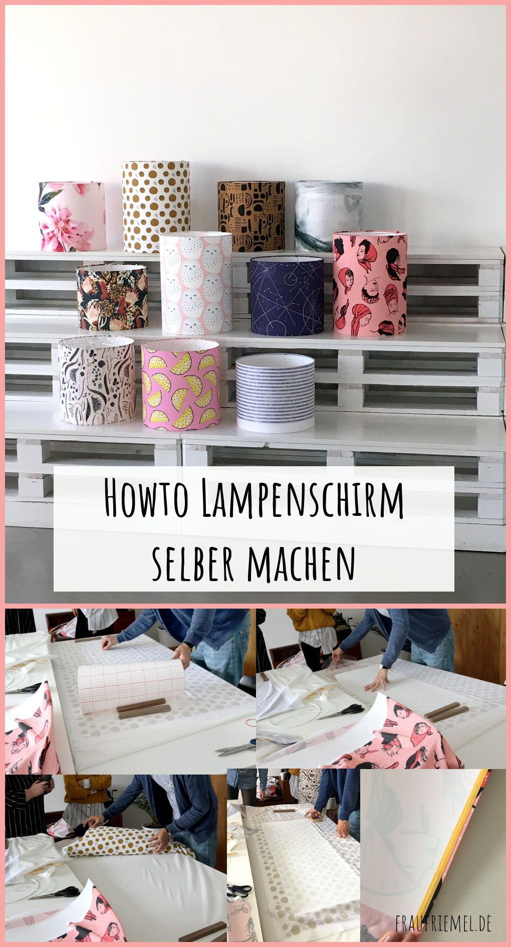 Lampenschirm Basteln Der Workshop Frau Friemel Basteln Der Frau Friemel Lampenschirm Workshop In 2020 Diy Lamp Shade Baby Closet Organization Unique Storage