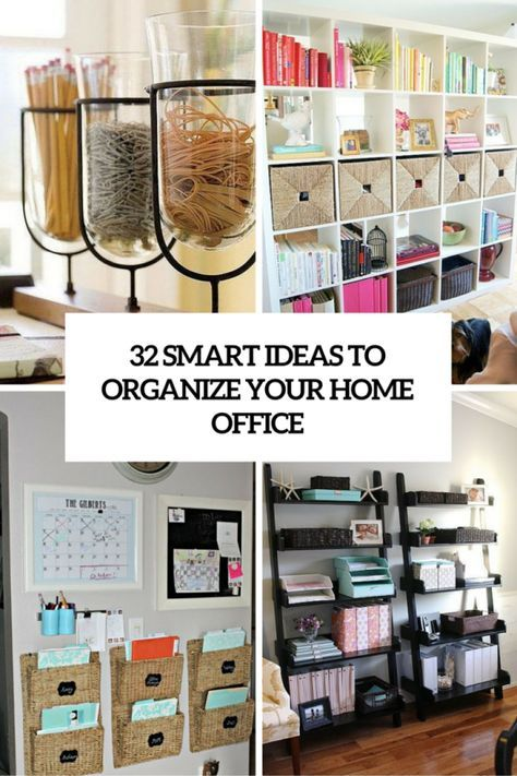 Beau How To Organize Your Home Office: 32 Smart Ideas
