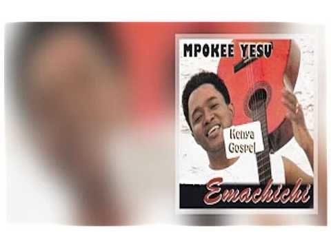 Kenyan Swahili Praise Songs by Emachichi - YouTube | Songs
