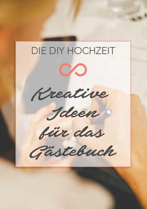 Ideen Fur Das Gastebuch Zur Hochzeit 10 Kreative Alternativen Hochzeit Gastebuch Hochzeit Spruche Hochzeit