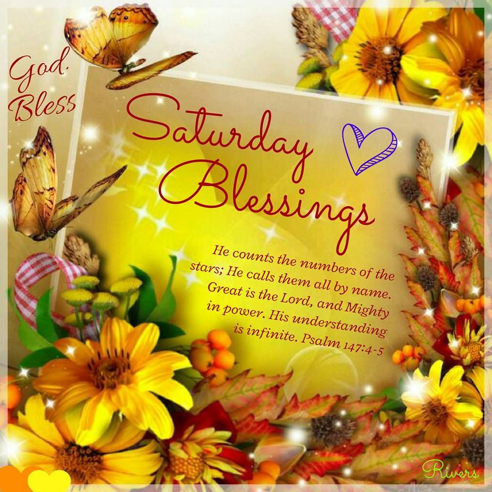 Saturday blessingspsalm 1474 5 god bless pickaday saturday blessingspsalm 1474 5 god bless kristyandbryce Image collections