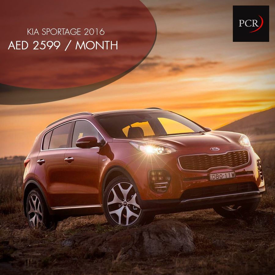 Just Aed 2599 Per Month For A Kia Sportage In Dubai Yes Sir Free Delivery Across Dubai And Insurance Too Sportage Kia Sportage 2016 Kia Sportage