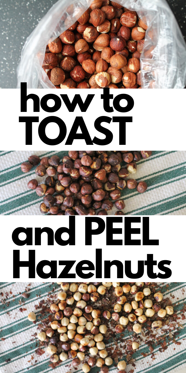 How To Toast And Peel Hazelnuts How To Roast Hazelnuts Healthy Snacks Recipes Hazelnut Recipes