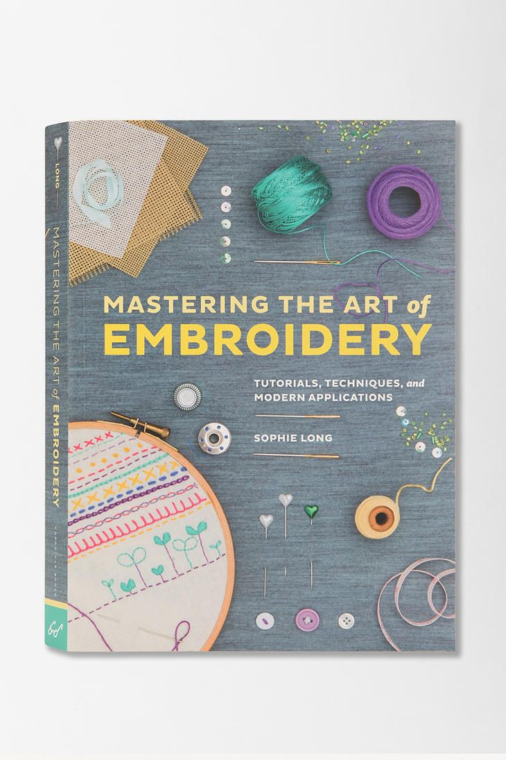 Mastering The Art Of Embroidery By Sophie Long #urbanoutfitters ...