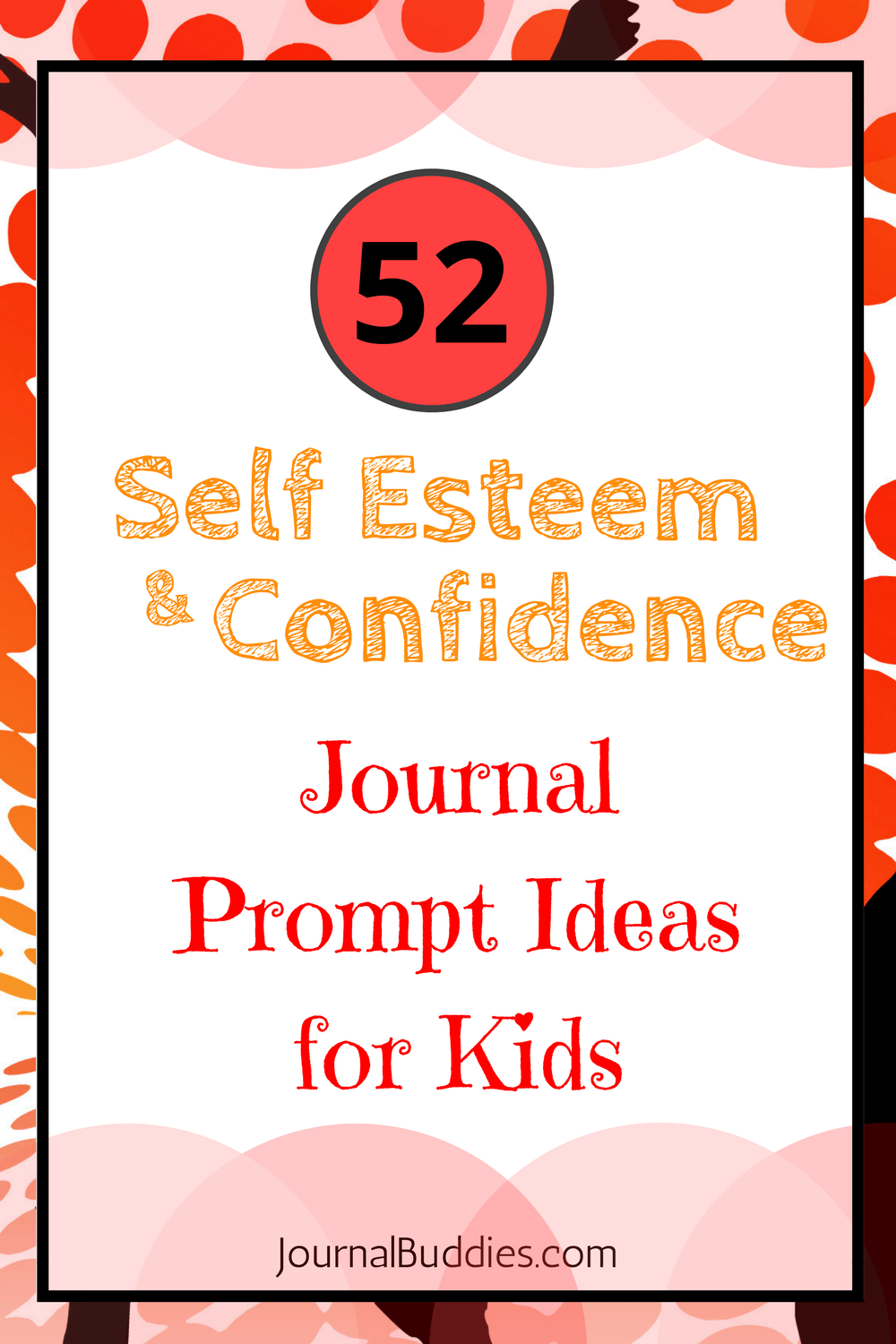 Self Esteem Confidence Journal Prompts For Kids Journal Prompts For Kids Journal Prompts For Teens Writing Prompts For Kids [ 1500 x 1000 Pixel ]