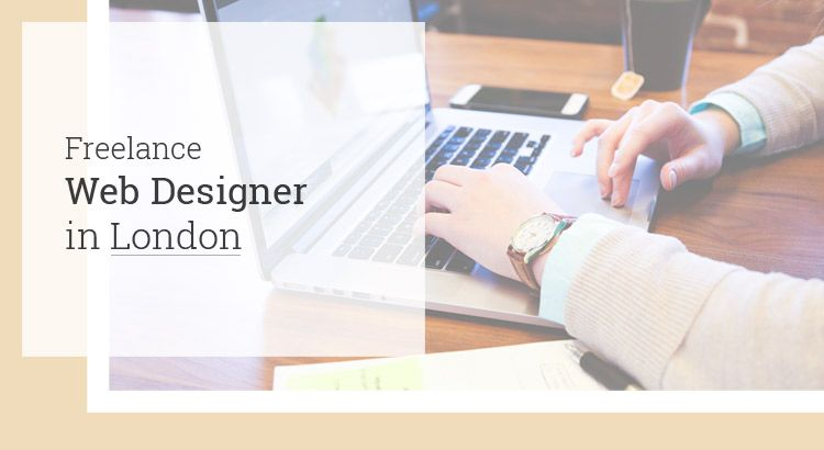 How Much Does It Cost To Hire A Freelance Web Designer In London Uk Freelance Web Design Web Design Web Design London