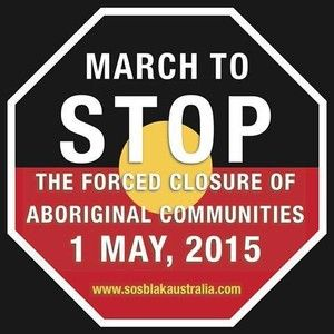 International day of protest on May 1 against forced closure of Aboriginal communities | Green Left Weekly