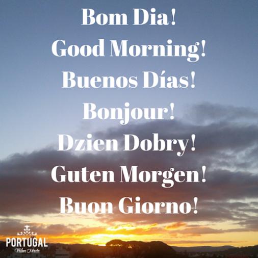 Bom Dia Good Morning Buenos Días Bonjour Dzien Dobry