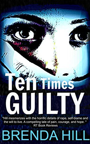 Ten Times Guilty: A Gripping Crime Thriller of Passion, Brutality