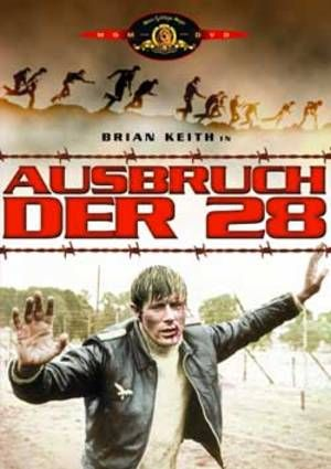 Watch Ausbruch der 28 Full-Movie Streaming
