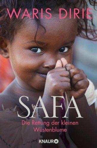 Safa: Die Rettung der kleinen Wüstenblume, http://www.amazon.de/dp/3426655349/ref=cm_sw_r_pi_awd_MzwYsb1AYXMFV