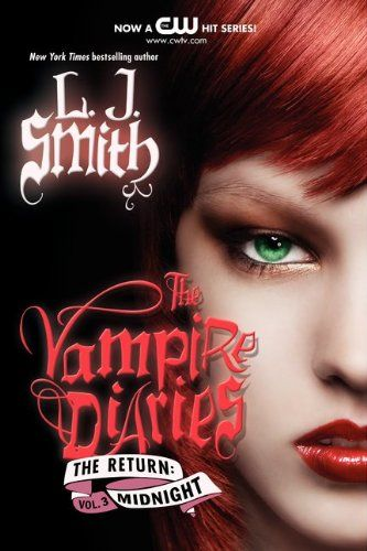 The Return Midnight (The Vampire Diaries 3) read online free by L.J. Smith