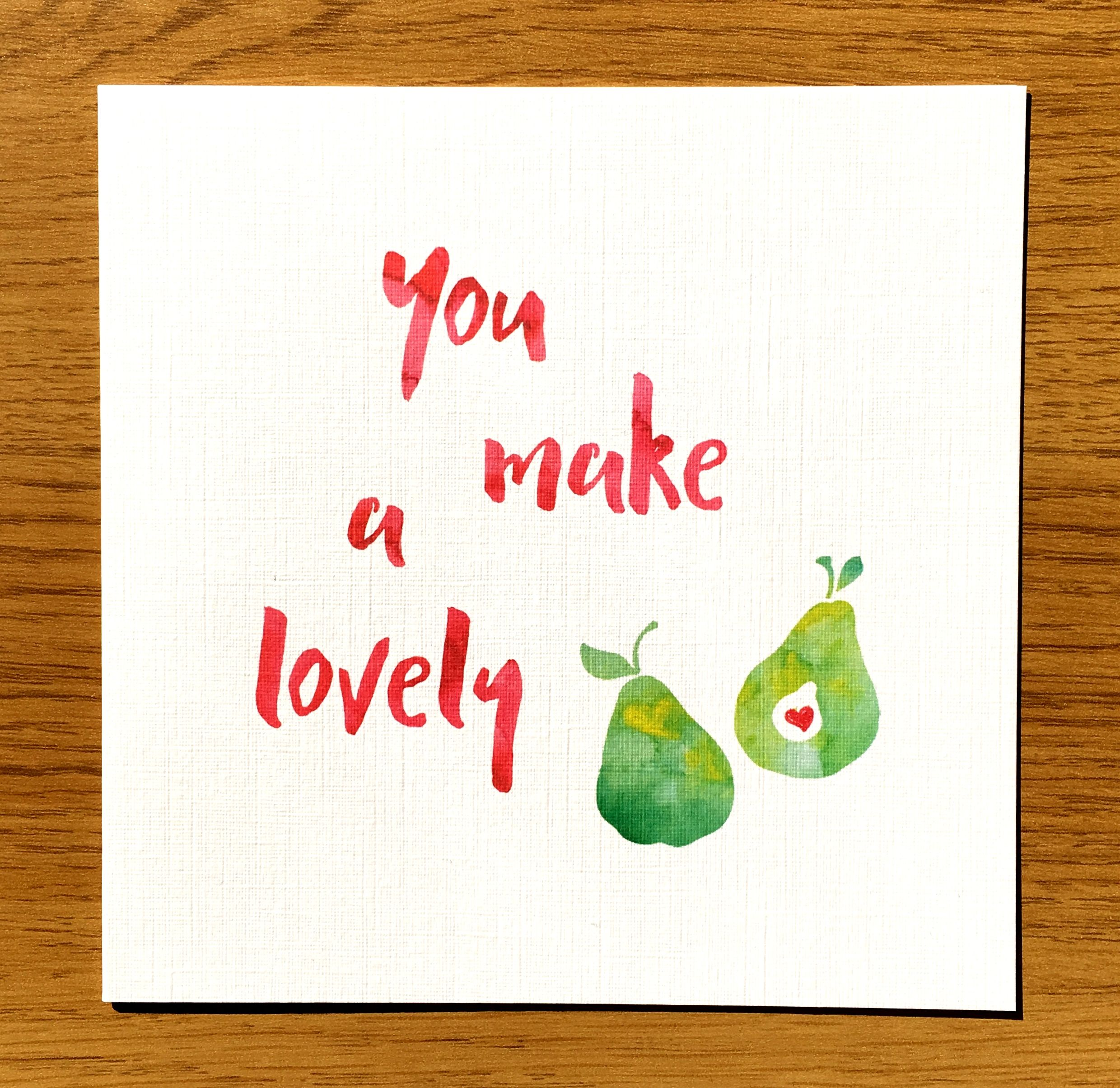 You make a lovely pairpear weddingengagementann wedding cards handmade greetings cards and personalised gifts kristyandbryce Choice Image