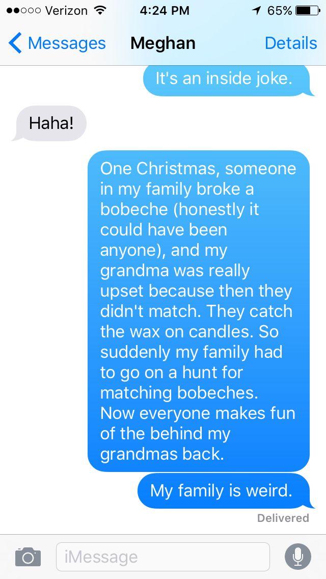 My family is weird Meghan Texts Pinterest Texts