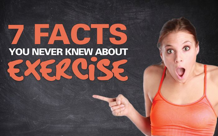 7 Facts You Never Knew About Exercise!