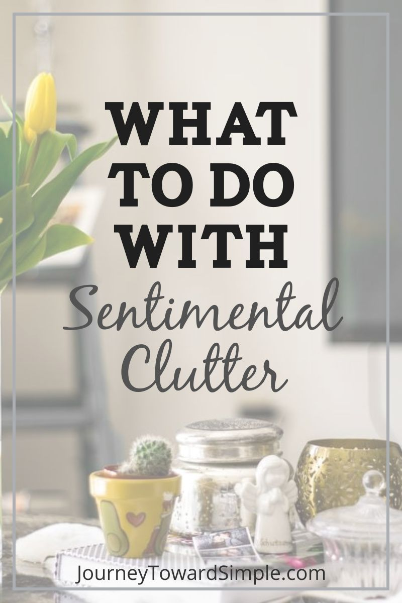 What To Do With Sentimental Clutter