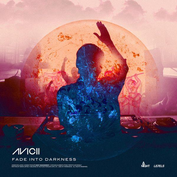 Avicii – Fade into Darkness (single cover art)