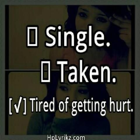 Tired Of Getting Hurt Quotes Quotes Hurt Quotes Tired Quotes