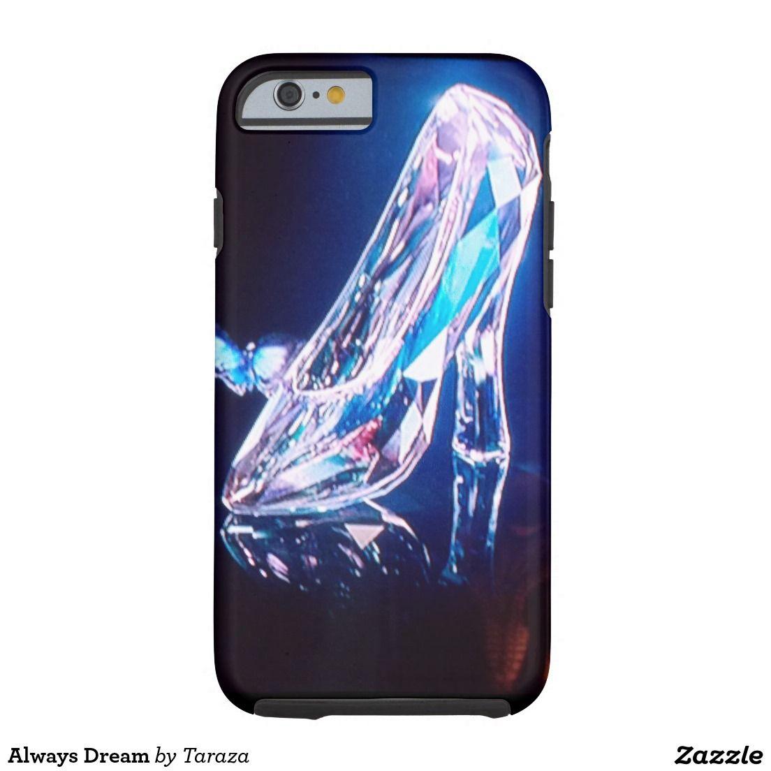 Always Dream Tough iPhone 6 Case