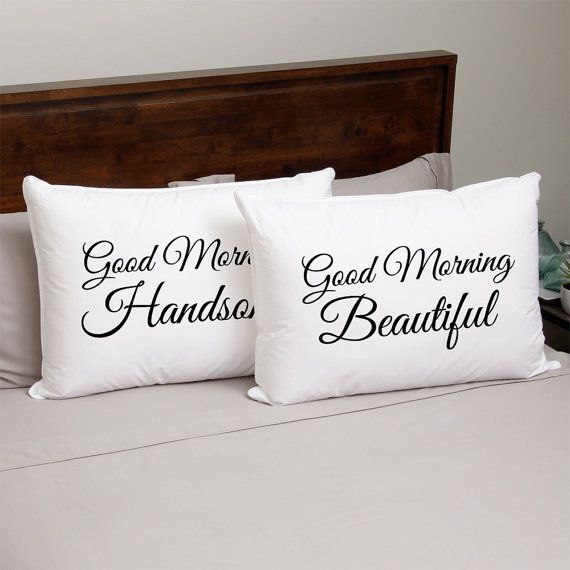 Custom Pillow Case Good Morning Beautiful Handsome Wife Husband Wedding Gift Honeymoon