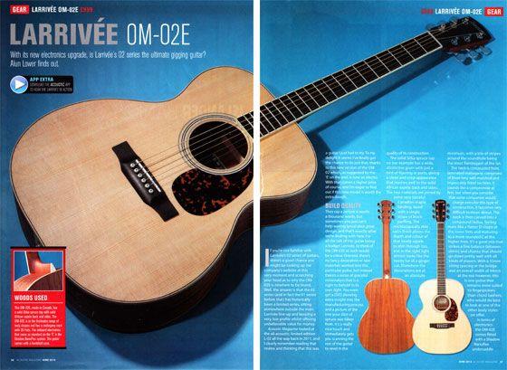 Superb Larrivee Om 02e Review In Acoustic Magazine Acoustic Guitar Acoustic Guitar