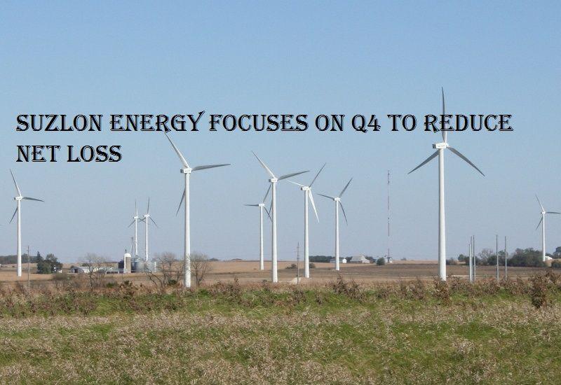 Suzlon Energy focuses on Q4 to reduce net lossMumbai