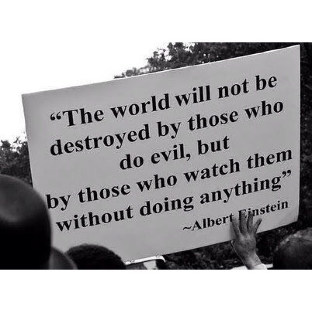 for evil to triumph is for good to do nothing