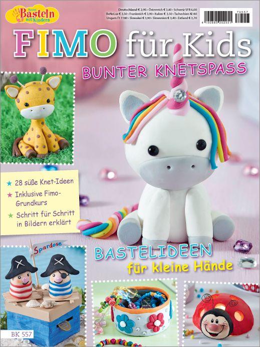 Top Basteln mit Kindern Spezial BK 557 - Fimo® für Kids - Bunter HX34