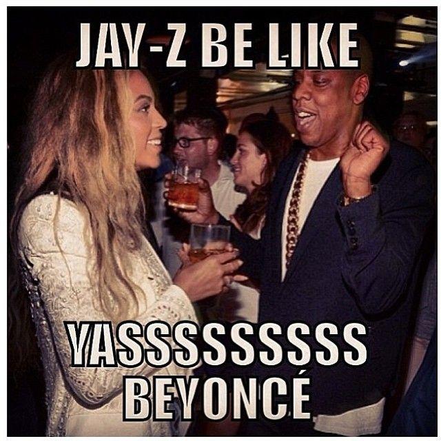 Beyoncé & Jay   Beyonce quotes, Beyonce memes, Jay z meme
