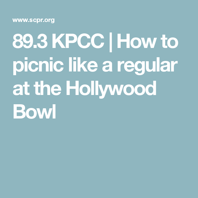 12 Hollywood Bowl Ideas Hollywood The Hollywood Bowl Bowl