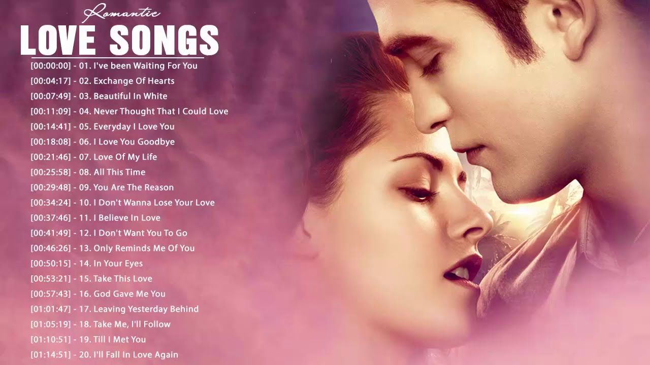 Pin By Anna Esanbock On Music Playlist In 2020 Romantic Songs Best English Songs Romantic Love Song