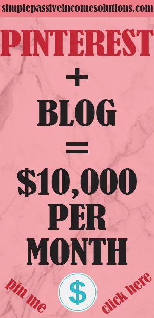 $ 10.000 = PINTEREST + BLOG   – HOW TO MAKE MONEY ON PINTEREST