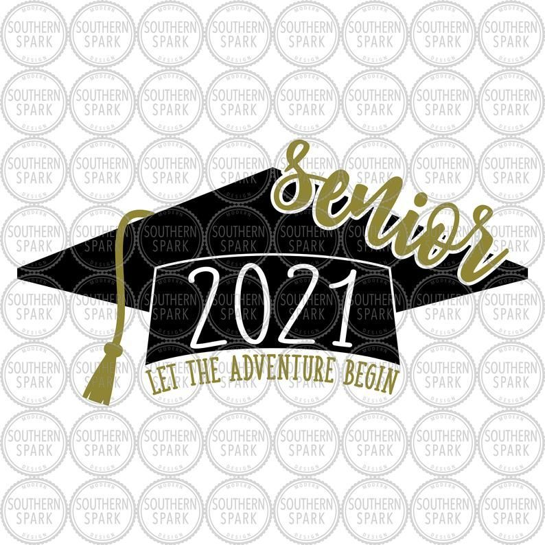 Senior 2021 SVG / Let The Adventure Begin SVG / Senior