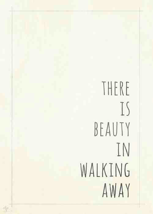 Walking Away My Beautiful Journey Words Quotes Sayings