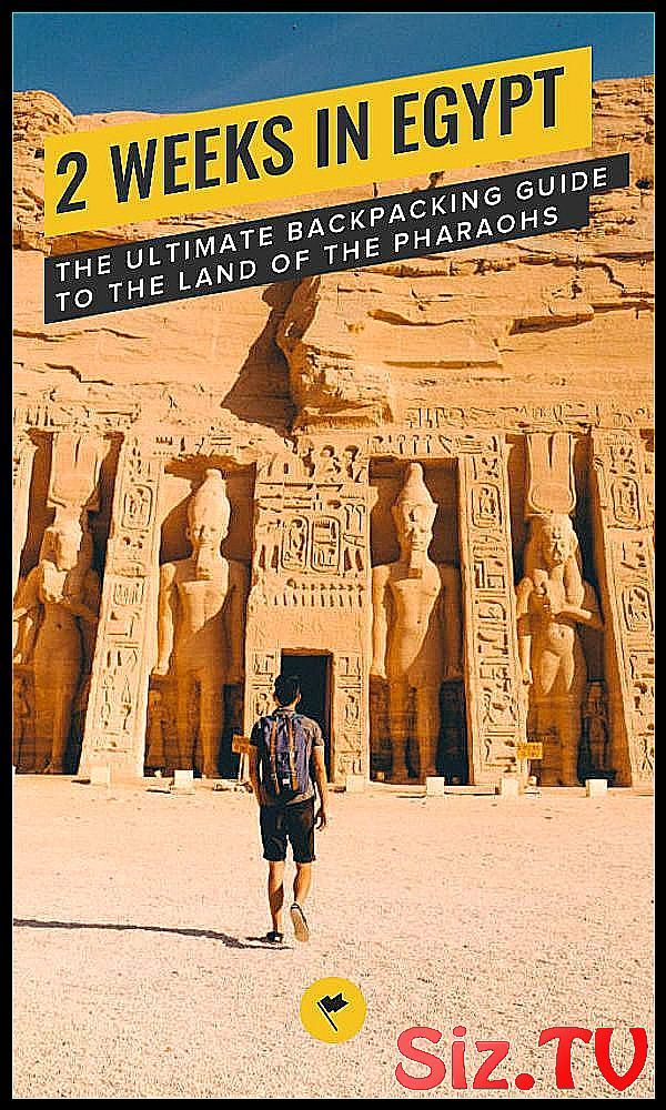 2 Weeks in Egypt – The Ultimate Backpacking Guide to the Land of the Pharaohs 2 Weeks in Egypt  – The Ultimate Backpacking Guide to the Land of the Pharaohs – Egypt might seem like a cliche destination for your vacation and as a backpacker, you might not feel like the country is not worth visiting but there is a reason why it is so popular among tourists. After traveling through Egy