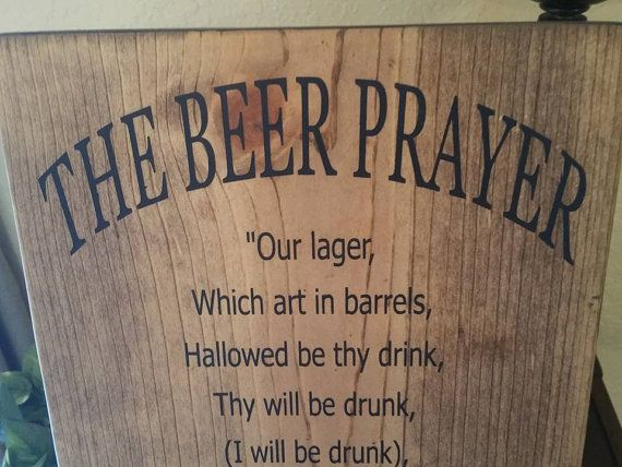 Funny Beer Art Beer Prayer Sign Bar Sign man by ExpressionsOnSigns