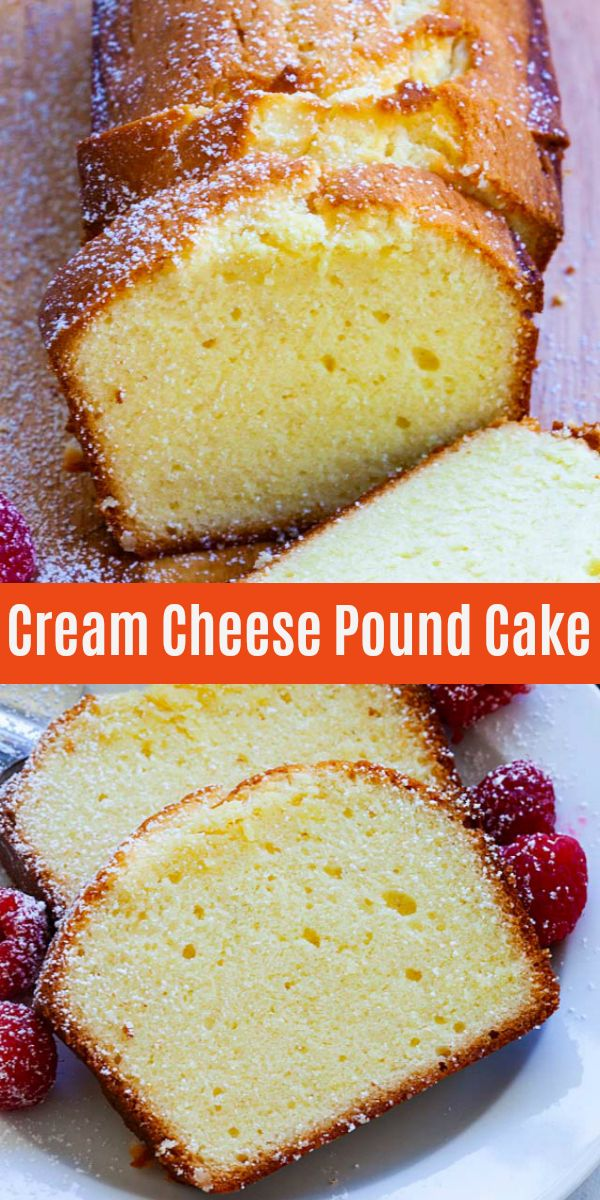 Cream Cheese Pound Cake #creamcheeserecipes