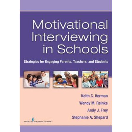 Motivational Interviewing in Schools Strategies for