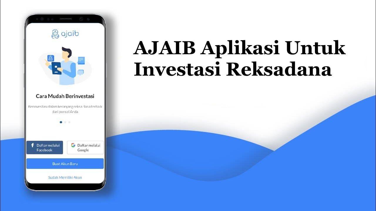 Tertarik Mencoba Ajaib Aplikasi Untuk Investasi Reksadana Investasi Aplikasi Tabungan