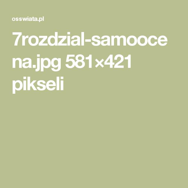 7rozdzial-samoocena.jpg 581×421 pikseli