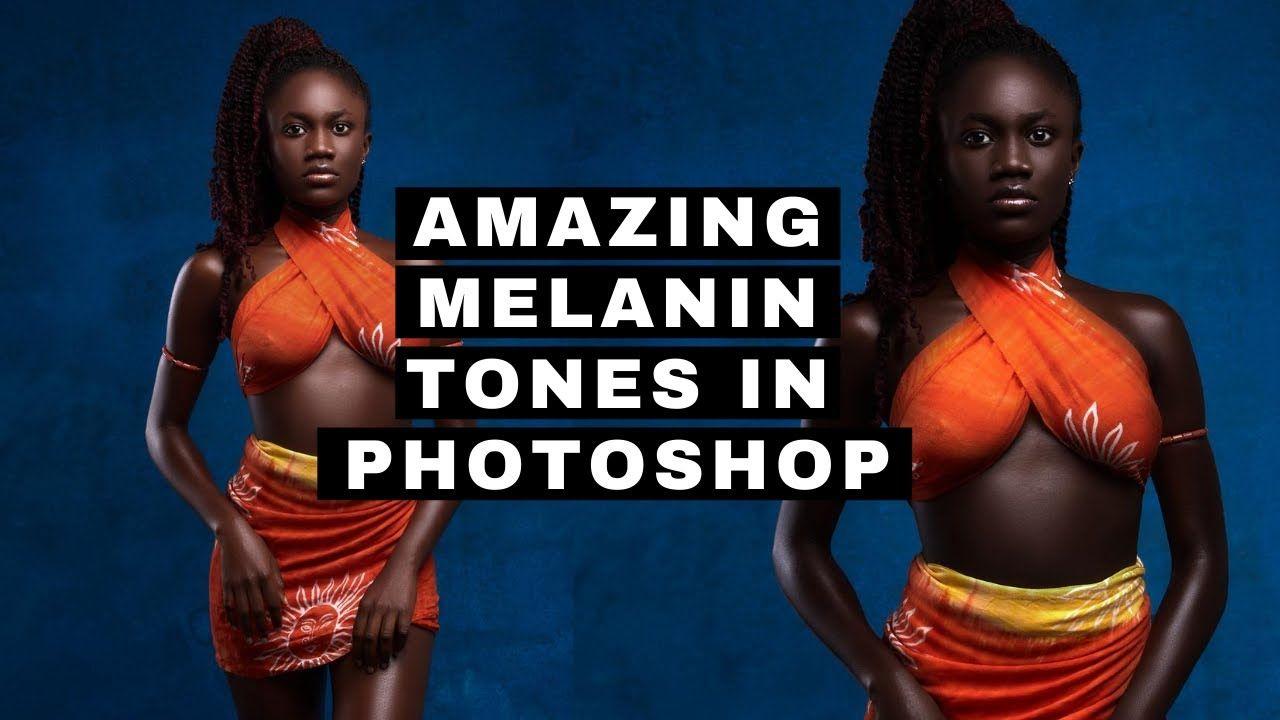 How To Darken Skin Color In Photoshop Amazing Melanin Skin Tone In Photoshop Free Action Youtube Melanin Skin Skin Color Skin Tones