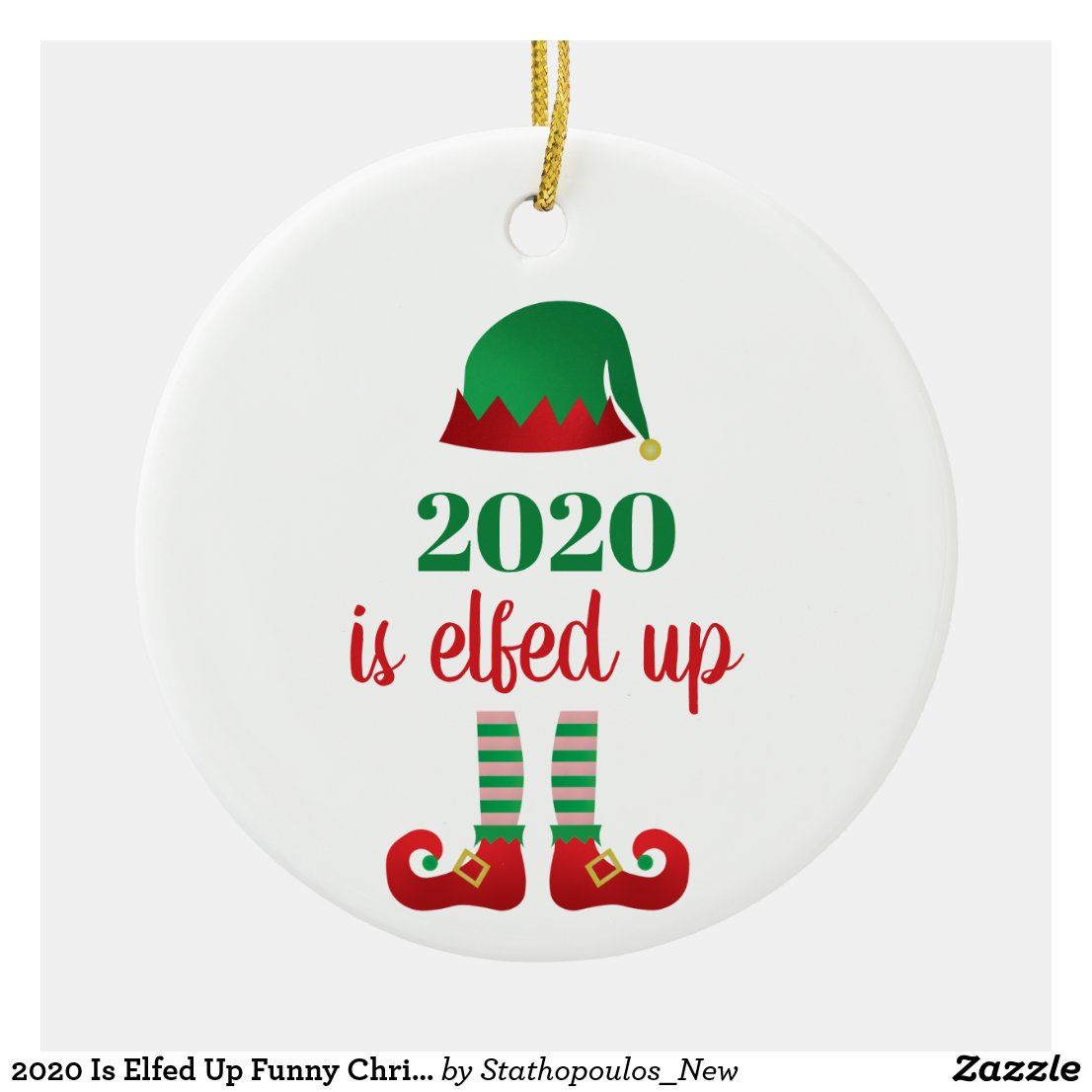 Simple Funny Christmas Decorations For 2021 2020 Is Elfed Up Funny Christmas Saying Green Ceramic Ornament Zazzle Com In 2021 Funny Christmas Ornaments Cricut Christmas Ideas Diy Christmas Ornaments