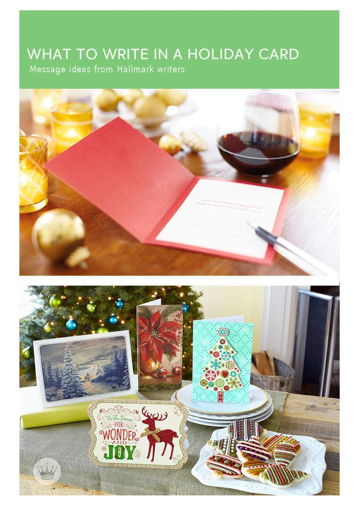 WHAT TO WRITE IN A HOLIDAY CARD Find tips and inspiration from