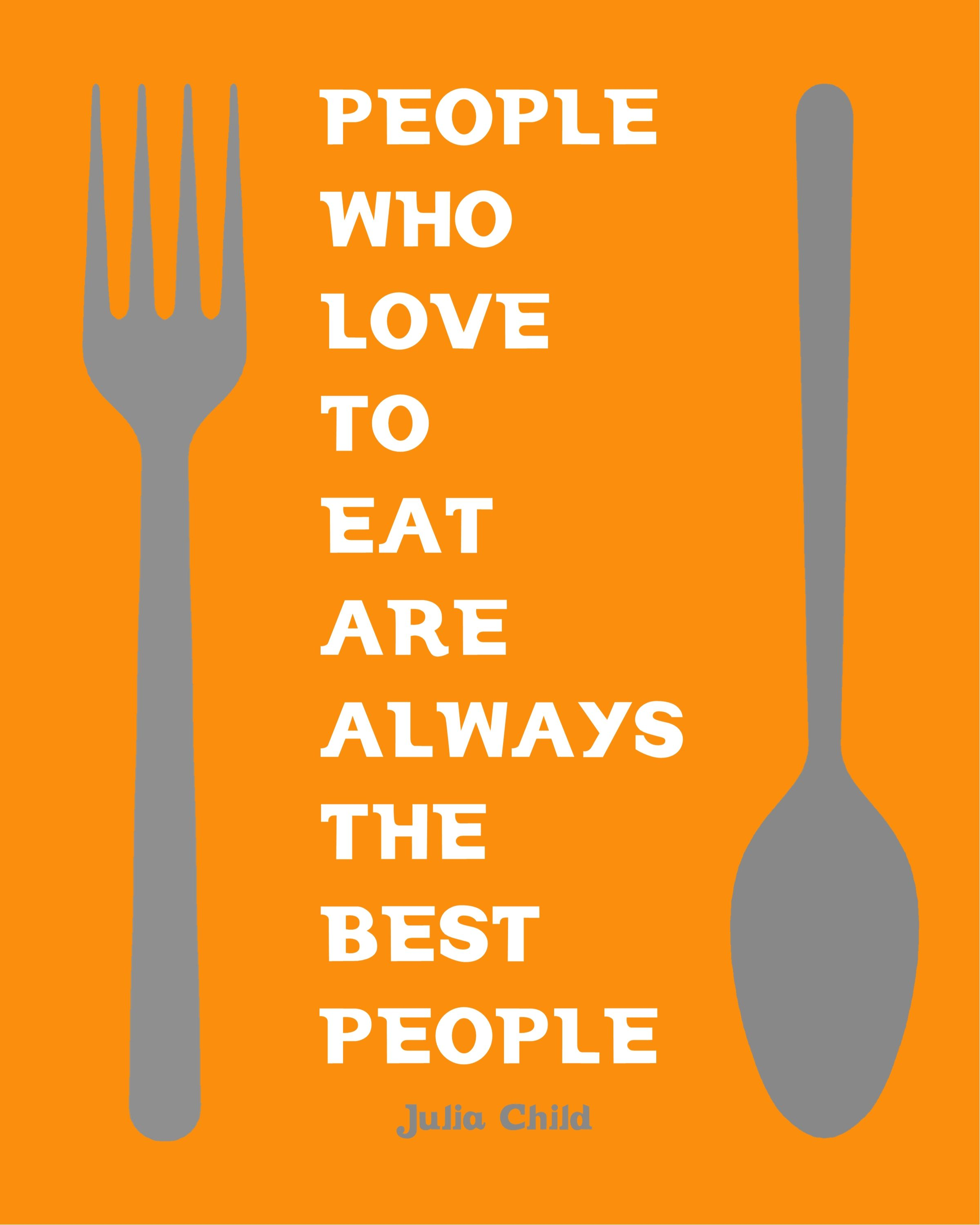 Love For Food Quotes: Absolutely. I Love Food. I Enjoy Food. And I Like Being