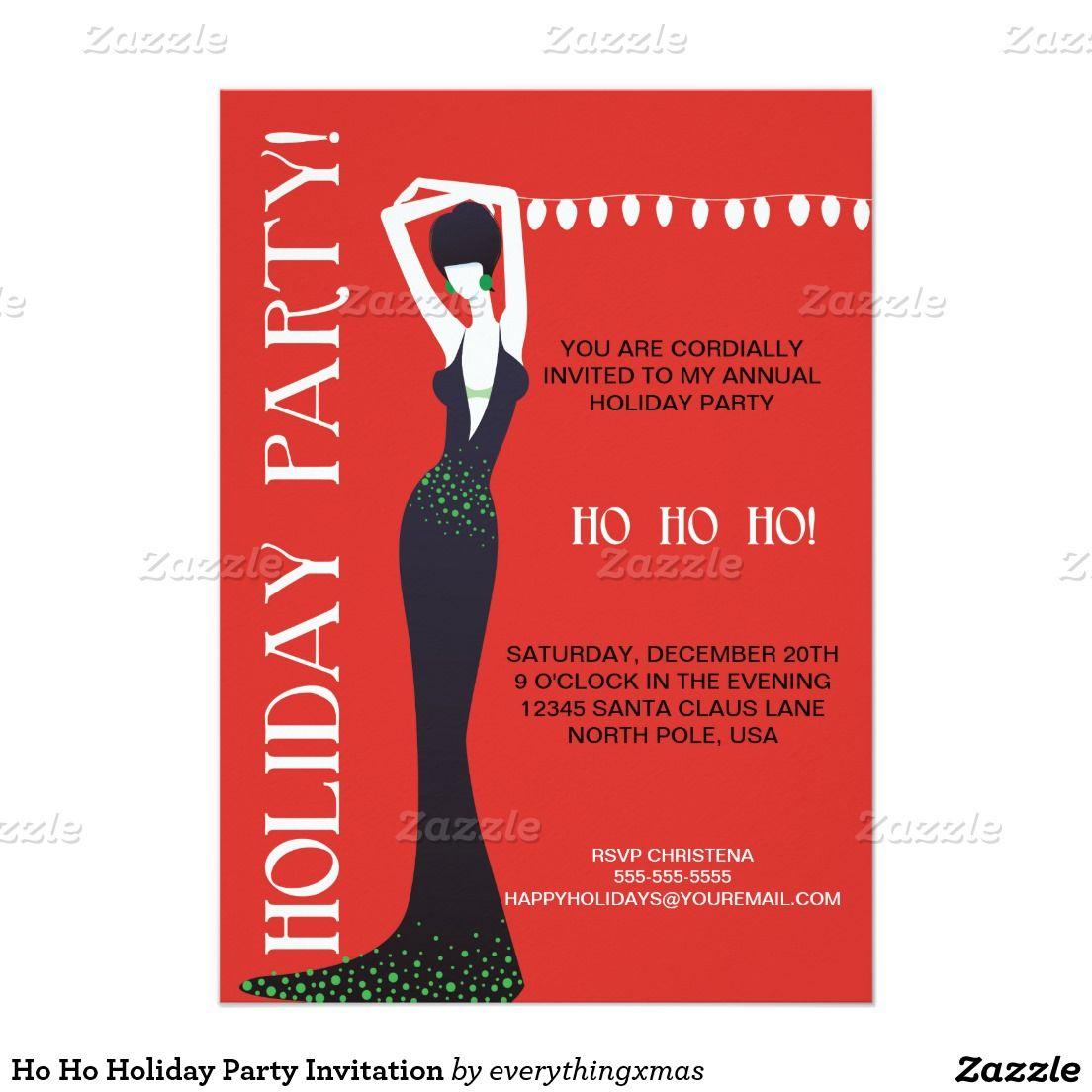 Ho Ho Holiday Party Invitation | Christmas Ideas | Pinterest ...