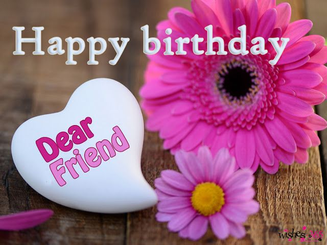 Birthday Cards Wishes For Best Friend ~ Poetry and worldwide wishes happy birthday wishes for best friend