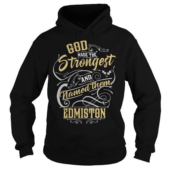 I Love EDMISTON EDMISTONBIRTHDAY EDMISTONYEAR EDMISTONHOODIE EDMISTONNAME EDMISTONHOODIES  TSHIRT FOR YOU T-Shirts